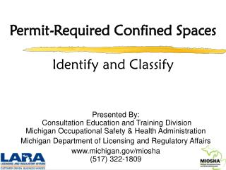 Permit-Required Confined Spaces Identify and Classify
