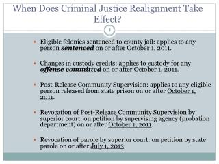 When Does Criminal Justice Realignment Take Effect?