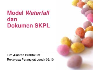 Model  Waterfall dan  Dokumen SKPL