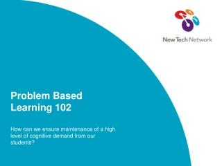 Problem Based Learning 102