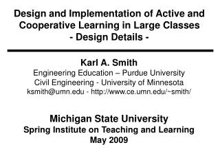 Design and Implementation of Active and Cooperative Learning in Large Classes - Design Details -