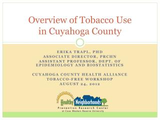 Overview of Tobacco Use  in Cuyahoga County