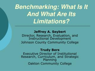 Benchmarking: What Is It And What Are Its Limitations?