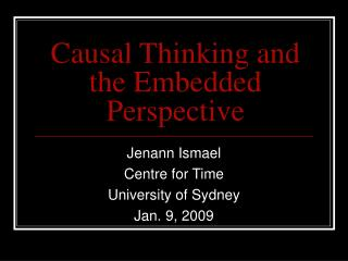 Causal Thinking and the Embedded Perspective