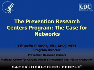 The Prevention Research Centers Program: The Case for Networks