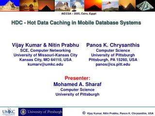 Vijay Kumar & Nitin Prabhu SCE, Computer Networking University of Missouri-Kansas City