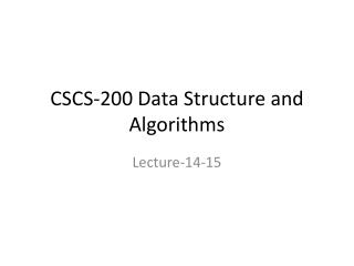 CSCS-200 Data Structure and Algorithms