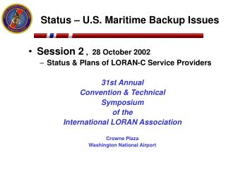 Status – U.S. Maritime Backup Issues