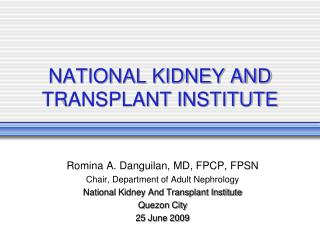 NATIONAL KIDNEY AND TRANSPLANT INSTITUTE