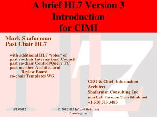 A brief HL7 Version 3  Introduction  for CIMI