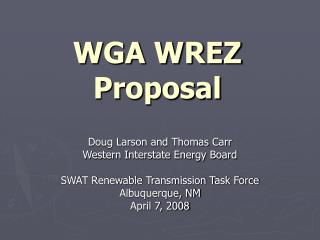 WGA WREZ Proposal