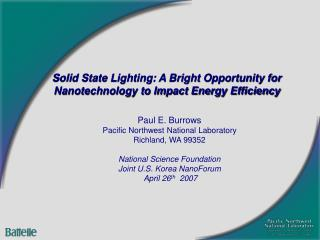 Solid State Lighting: A Bright Opportunity for Nanotechnology to Impact Energy Efficiency