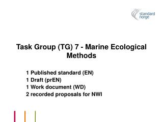Task Group (TG) 7 - Marine Ecological Methods
