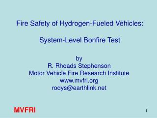 Fire Safety of Hydrogen-Fueled Vehicles: System-Level Bonfire Test