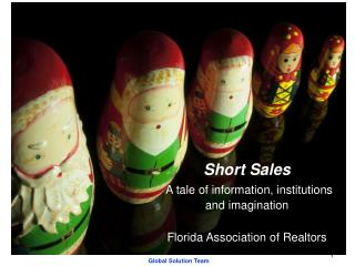 Short Sales A tale of information, institutions and imagination Florida Association of Realtors