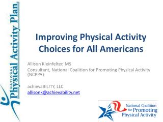 Improving Physical Activity Choices for All Americans