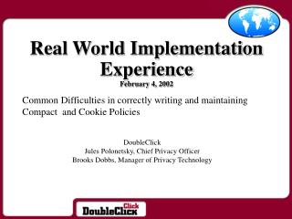 Real World Implementation Experience February 4, 2002