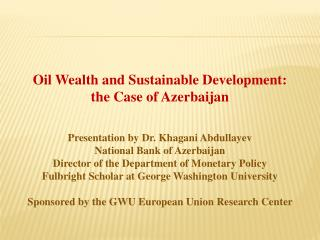 Oil Wealth and Sustainable Development: the Case of Azerbaijan