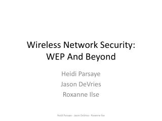 Wireless Network Security: WEP And Beyond