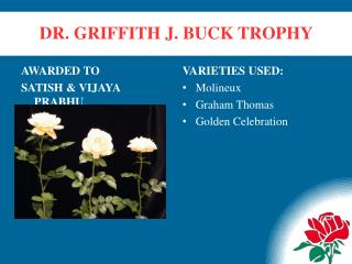 DR. GRIFFITH J. BUCK TROPHY
