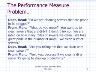 The Performance Measure Problem…