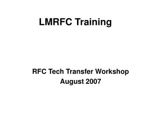 LMRFC Training