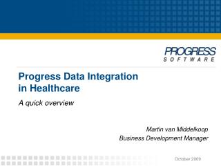 Progress Data Integration  in Healthcare