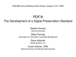 PDF/A The Development of a Digital Preservation Standard
