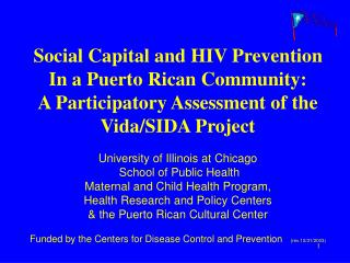 Social Capital and HIV Prevention  In a Puerto Rican Community: