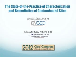 Jeffrey A. Adams, PhD, PE Krishna R. Reddy, PhD, PE, D.GE