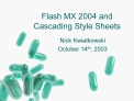 Flash MX 2004 and Cascading Style Sheets