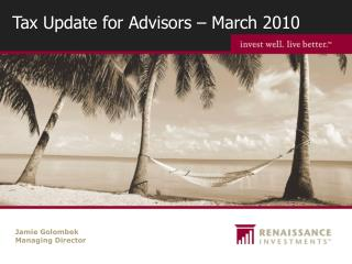 Tax Update for Advisors – March 2010