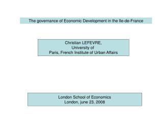 Christian LEFEVRE, University of  Paris, French Institute of Urban Affairs