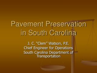 Pavement Preservation in South Carolina