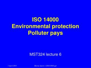 ISO 14000 Environmental protection Polluter pays