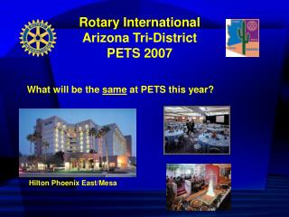 Rotary International Arizona Tri-District  PETS 2007