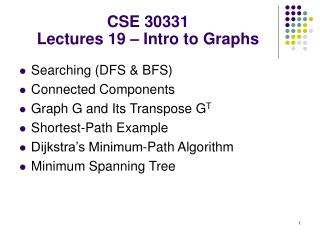 CSE 30331 Lectures 19 – Intro to Graphs