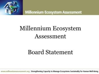 Millennium Ecosystem Assessment Board Statement