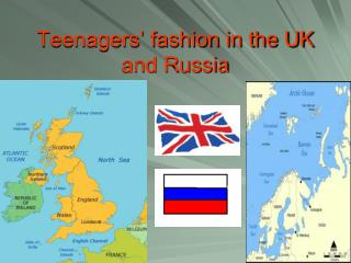 Teenagers' fashion in the UK and Russia