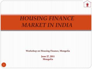 HOUSING FINANCE MARKET IN INDIA
