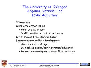 The University of Chicago/ Argonne National Lab ICAR Activities
