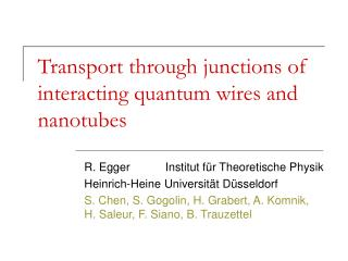Transport through junctions of interacting quantum wires and nanotubes