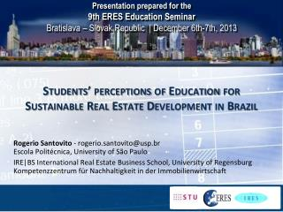 Students' perceptions of  Education  for  Sustainable  Real Estate Development in  Brazil