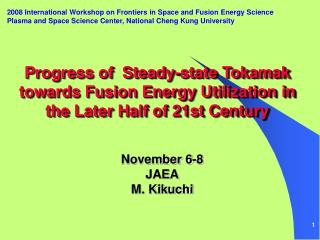 2008 International Workshop on Frontiers in Space and Fusion Energy Science