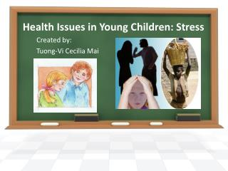 Health Issues in Young Children: Stress