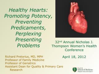 Healthy Hearts: Promoting Potency, Preventing Predicaments, Perplexing Presenting Problems