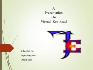 A Presentation On Virtual  Keyboard