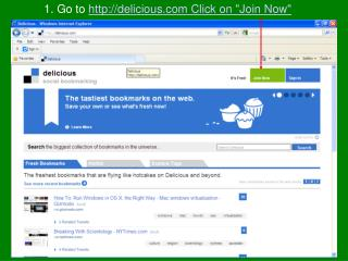 """1. Go to delicious Click on """"Join Now"""""""