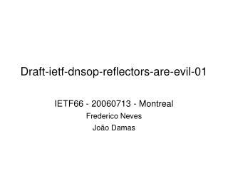 Draft-ietf-dnsop-reflectors-are-evil-01