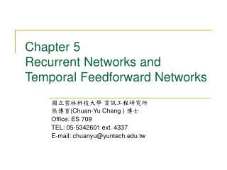 Chapter 5 Recurrent Networks and Temporal Feedforward Networks